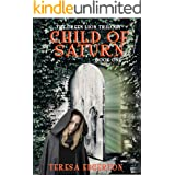 Child of Saturn (Green Lion Trilogy Book 1)