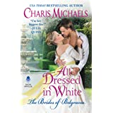 All Dressed in White (The Brides of Belgravia Book 2)