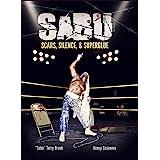 SABU: Scars, Silence, & Superglue: KINDLE EDITION
