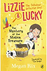Lizzie and Lucky: The Mystery of the Stolen Treasure Kindle Edition