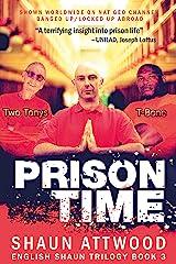 Prison Time (English Shaun Trilogy Book 3) Kindle Edition