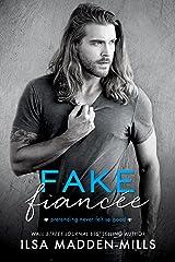 Fake Fiancée Kindle Edition