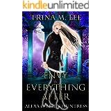 Envy & Everything After (Alexa O'Brien Huntress Book 17)
