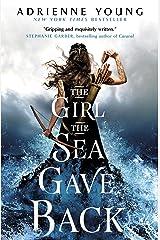 The Girl the Sea Gave Back Kindle Edition