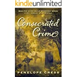 Consecrated Crime: A Rev Jessamy Ward Mystery (Isle Of Wesberrey Book 5)
