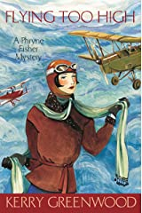 Flying Too High: Phryne Fisher's Murder Mysteries 2 Kindle Edition