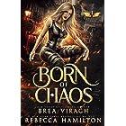 Born of Chaos (Eternal Chaos Trilogy Book 1)