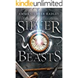 Silver Beasts: Book One in the Mapmaking Magicians Series
