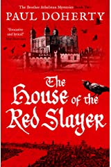 The House of the Red Slayer (The Brother Athelstan Mysteries) Kindle Edition
