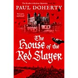 The House of the Red Slayer (The Brother Athelstan Mysteries)