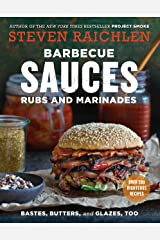 Barbecue Sauces, Rubs, and Marinades--Bastes, Butters & Glazes, Too Kindle Edition