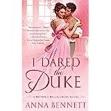 I Dared the Duke: A Wayward Wallflowers Novel (The Wayward Wallflowers Book 2)