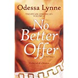 No Better Offer (The R'H'ani Chronicles Book 12)