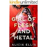 Girl of Flesh and Metal: A YA Sci-Fi Mystery