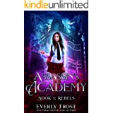 Assassin's Academy: Book One: Rebels: (A Dark Supernatural Academy Romance)