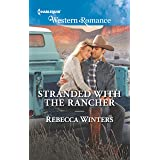 Stranded with the Rancher