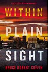 Within Plain Sight: A Detective Byron Mystery Paperback