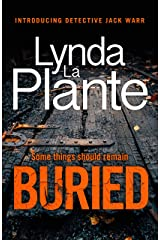 Buried: The thrilling new crime series introducing Detective Jack Warr Kindle Edition