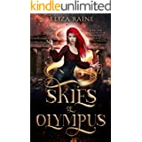 Skies of Olympus: A Mythology Fantasy Romance (The Immortality Trials Book 1)