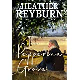 The Pepperina Grove (Tullagulla Series Book 3)