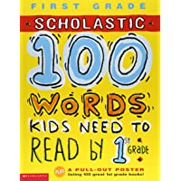 Scholastic 100 Words Kids Need to Read by 1st Grade 英語 アクティビティブック (100 Words Workbook)