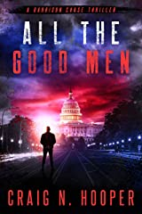 All The Good Men (Garrison Chase Thriller Book 3) Kindle Edition