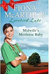 Midwife's Mistletoe Baby (Christmas in Lyrebird Lake Book 2) Kindle Edition