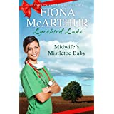 Midwife's Mistletoe Baby (Christmas in Lyrebird Lake Book 2)