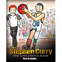 Stephen Curry: The Children's Book. Fun Illustrations. Inspi…
