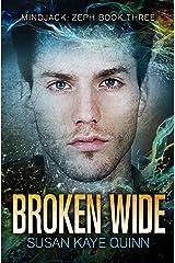 Broken Wide (Mindjack: Zeph Book 3) Kindle Edition