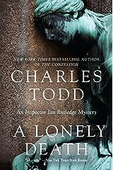 A Lonely Death: An Inspector Ian Rutledge Mystery Kindle Edition