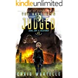 You Have Been Judged: A Space Opera Adventure Legal Thriller (Judge, Jury, Executioner Book 1)