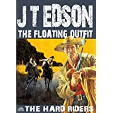 The Floating Outfit 52: The Hard Riders (A Floating Outfit Western)