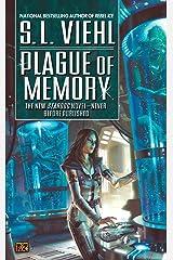 Plague of Memory: A Stardoc Novel Kindle Edition