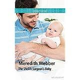 The Sheikh Surgeon's Baby (Desert Doctors Book 2)