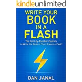 Write Your Book in a Flash: The Paint-by-Numbers System to Write the Book of Your Dreams—FAST!
