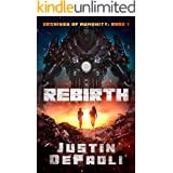 Rebirth: A Sci-Fi Post-Apocalyptic Novel (Archives of Humanity Book 1)