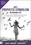 God's Prophetic Symbolism in Everyday Life: The Divinity Cod…