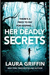 Her Deadly Secrets: A nailbitingly suspenseful thriller that will have you on the edge of your seat! Kindle Edition