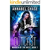 Outcast: Warden of the West (Spellslingers Academy of Magic Book 1)