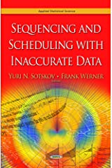 Sequencing and Scheduling with Inaccurate Data Hardcover