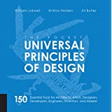 Universal Principles of Design, Revised and Updated: 125 Ways to Enhance Usability, Influence Perception, Increase Appeal, Ma