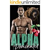 Alpha Dominated (The Dixon Brothers Book 3)