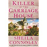 Killer in the Carriage House: A Victorian Village Mystery (Victorian Village Mysteries Book 2)