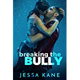 Breaking the Bully