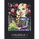 INKLINGS 3 colouring book by Tanya Bond: Coloring book for adults, teens and children, featuring 24 single sided fantasy art