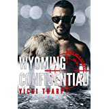 Wyoming Confidential (Steele-Wolfe Securities Book 1)