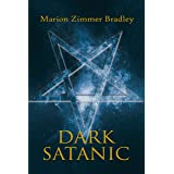 Dark Satanic (Occult Tales Book 1)