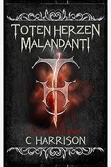 Toten Herzen Malandanti (TotenUniverse Book 2) Kindle Edition