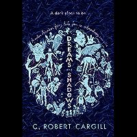 Dreams and Shadows (English Edition)